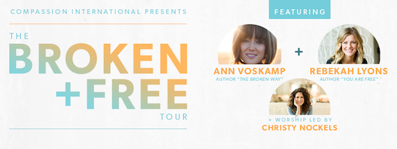 The Broken & Free Tour: Ann Voskamp, Christy Nockels, Rebekah Lyons