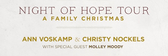 Ann Voskamp & Christy Nockels - Night of Hope Tour: A Family Christmas