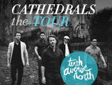 Tenth Avenue North: Cathedrals the Tour