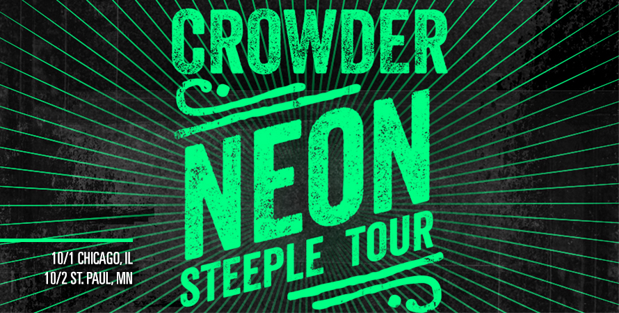 Crowder Neon Steeple Tour