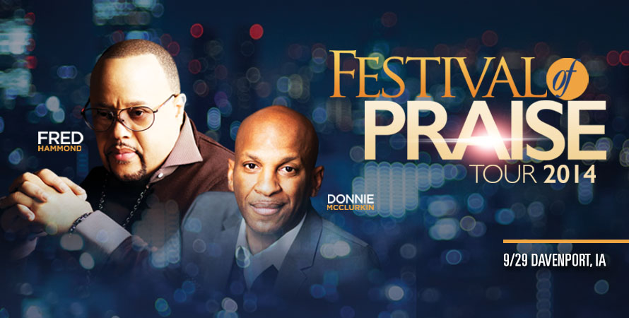 Festival of Praise: Fred Hammond & Donnie McClurkin