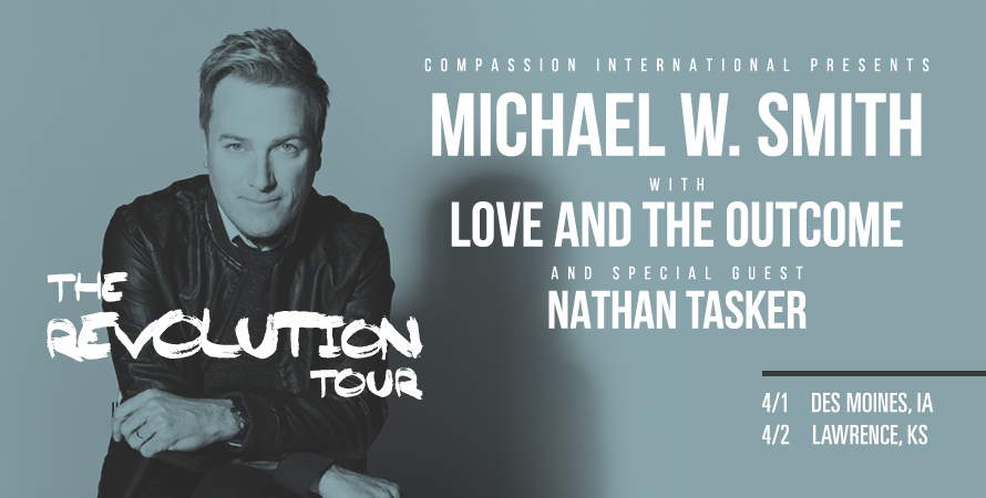 Michael W Smith w Love & The Outcome
