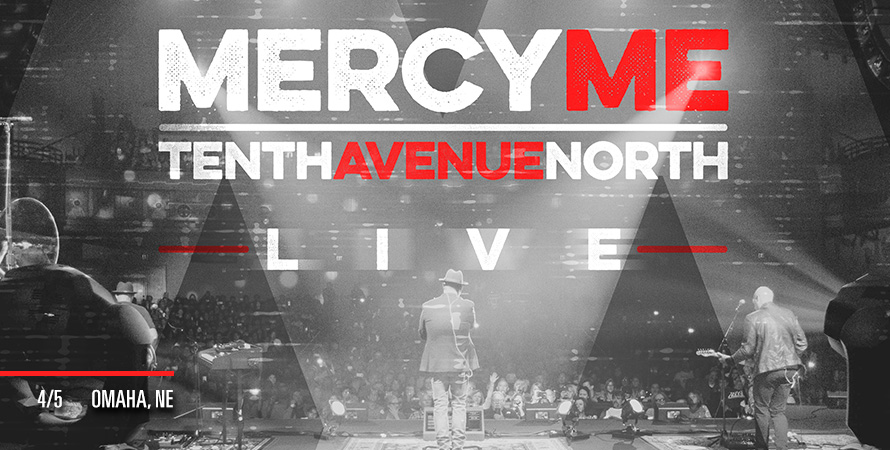 MERCYME & TENTH AVENUE NORTH
