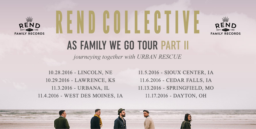 Rend Collective: As Family We Go Tour