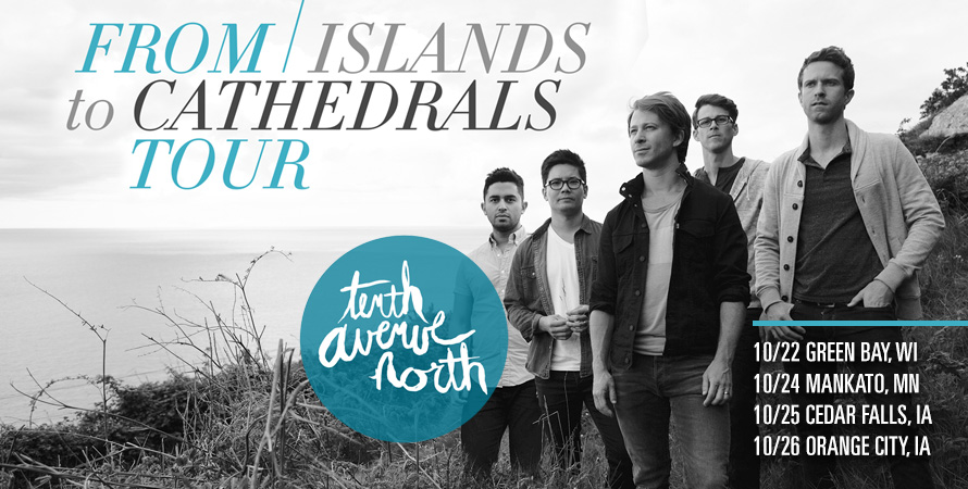 Tenth Avenue North & Phil Wickham