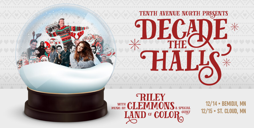 Tenth Ave North- Decade the Halls 2019
